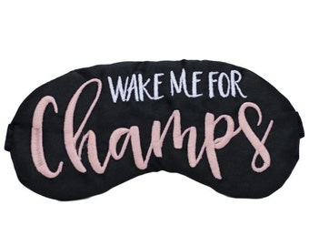 Wake Me For Champs Sleep Mask Pink and Black Embroidered Eye Mask Bachelorette Party Favors Brunch Champagne