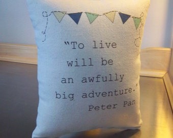 Peter Pan throw pillow, kids room ideas, baby shower gift, childrens literature, J M Barrie quote, nursery cushion, cotton pillows, decor