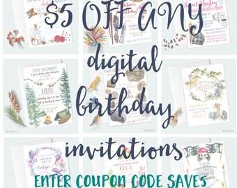 Take 5 dollars off any printable birthday invitations