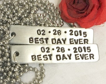 Best Day Ever, with special date, hand stamped, couples matching necklaces, perfect gift for couples, bride from groom, groom from bride