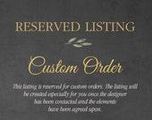 CUSTOM ORDER LISTING | Create a Special Custom Order for your Wedding!