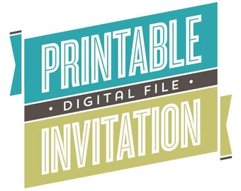 Printable Invitation, Digital Invitation File, Pera Press Printables // CHOICE OF DESIGN