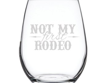 Stemless White Wine Glass-17 oz.-7856 Not My First Rodeo
