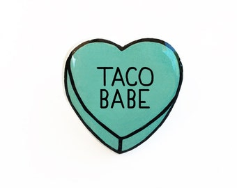 Taco Babe - Anti Conversation Teal Heart Lapel Pin Brooch Badge