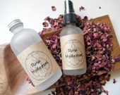 Rose Hydrosol / Rosewater Rose Distillate / Pure Rosewater for Aromatherapy and Skin Care - 2oz or 4oz