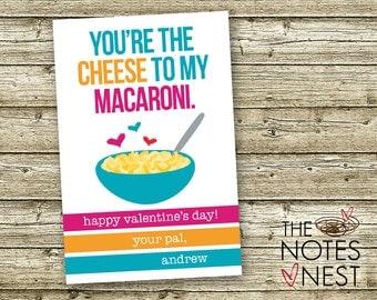 You're The Cheese To My Macaroni! - Valentine Printable - Custom