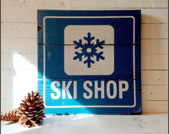 Ski Shop, Handcrafted Rustic Wood Sign, Mountain Decor for Home and Cabin, 2167