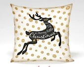 Merry Little Deer Decorative Pillow  -Holiday, Christmas, Reindeer, Song, Polka Dots Gold, Black, White, Home Decor -Full Inserted Pillow