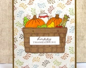 Thanksgiving Card, Happy Thanksgiving, Thanksgiving Basket, Handmade Cards