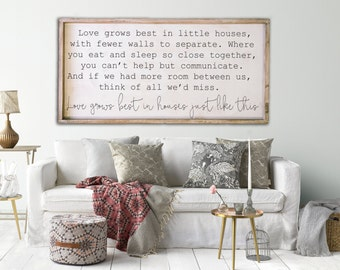 Love grows best in little houses wood sign - 24x48