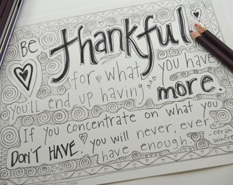 Oprah Winfrey quote to download and color; adult coloring page about gratitude; Be Thankful inspirational meditation for teens and grown ups