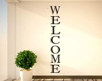 Vertical Vinyl Decal- Vertical Welcome Decal- Foyer Welcome Vinyl Decals