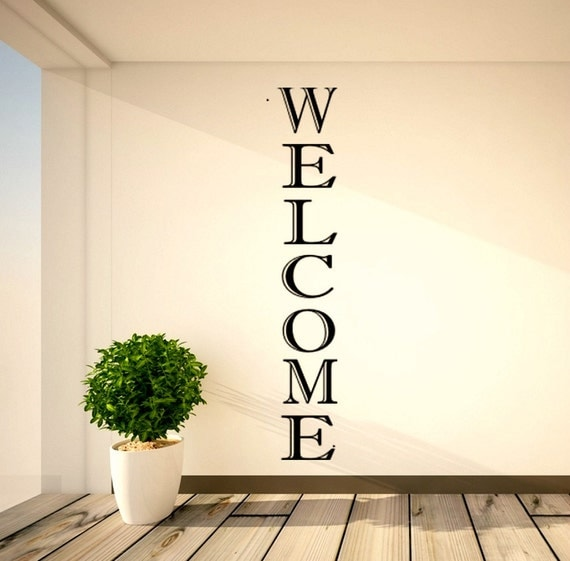 Vertical Brick Wall Accents Wall Decal: Vertical Welcome Vinyl Decal Welcome Vinyl Decals Foyer