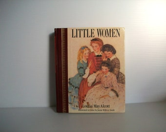 Vintage book . vintage Little Women by Louisa May Alcott . Illustrated in color by Jessie Willcox Smith . children's classics vintage books