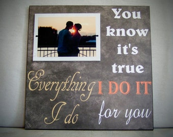 Gift for Girlfriend, Gift for Boyfriend, 12x12 Wedding Frame,  Anniversary, Wedding Song, Vows, Lyrics, Everything I Do I Do It For You