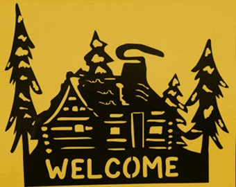 Cabin, Cabin Welcome Sign, Lodge,Northwoods,Metal Art,Gift, Welcome sign