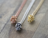 Pinecone Necklace - Woodland Jewelry - Choose Sterling Silver, Gold Vermeil or Rose Gold Vermeil - Winter Jewelry
