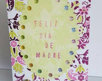 Spanish mother's day card, flowers, handmade greeting card, Feliz Dia de Madre, tarjeta de Madre con  mensaje en Español