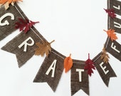 Grateful Burlap Banner with Felt Leaves