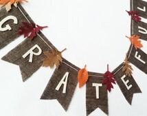 Grateful Burlap Banner with Felt Leaves