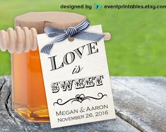 Printable Love is Sweet Tags, Personalized Wedding Favor Tags, Honey, Jam, Candy Bridal Shower Favour Tags, Digital File by Event Printables