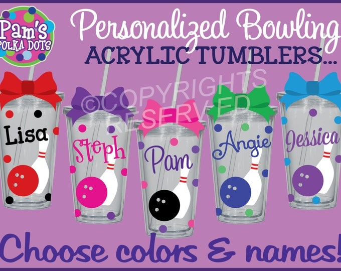 Personalized BOWLING PIN & BALL Acrylic Tumbler with Name Polka Dots Your Color Choices Team Tournament Alley