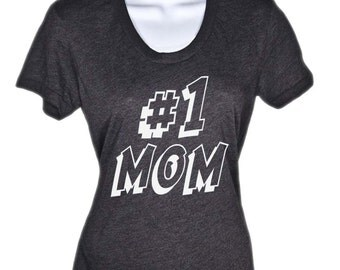 Number One Mom T Shirt - American Apparel TShirt tee - S M L Xl (Color Options)