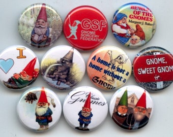 "GNOMES Lawn Gnome Garden Dwarfs Spirit of Rennaisance Magic and Alchemy 10 Hand Pressed Pinback 1"" Buttons Badges Pins"