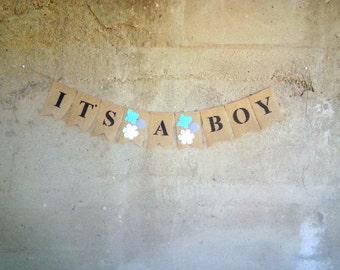 It's A Boy Burlap Banner, Babyshower Banner, Boys Baby Shower, Photo Prop, Flower Banner