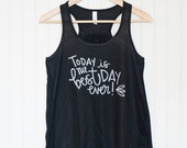 Today is the best day ever wedding day tank