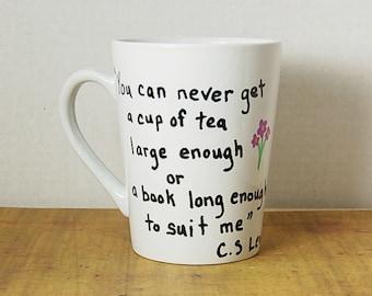 C S Lewis Quote Mug Books Tea