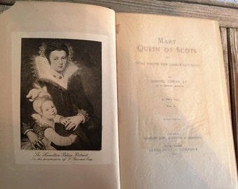 Antique Book Titled Mary Queen Of Scots 1901