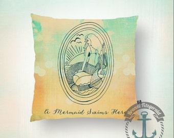 "Mermaid Throw Pillow | ""A Mermaid Swims Here"" Bedroom, Nursery, Kid's Room, Beach House Decor | Indoor or Outdoor Available"