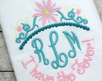 I have the fever! - Birthday shirt - Disney Vacation Shirt - Themed birthday party shirt - Custom Monogram shirt