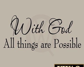 With God All Things Are Possible Bible Wall Decal Inspirational Room Decor Faith Saying