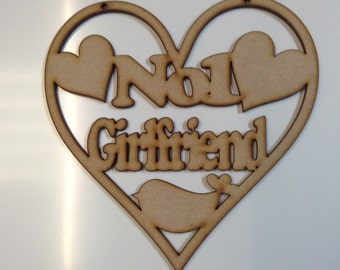 Wooden MDF 'No 1 Girlfriend' Plaque