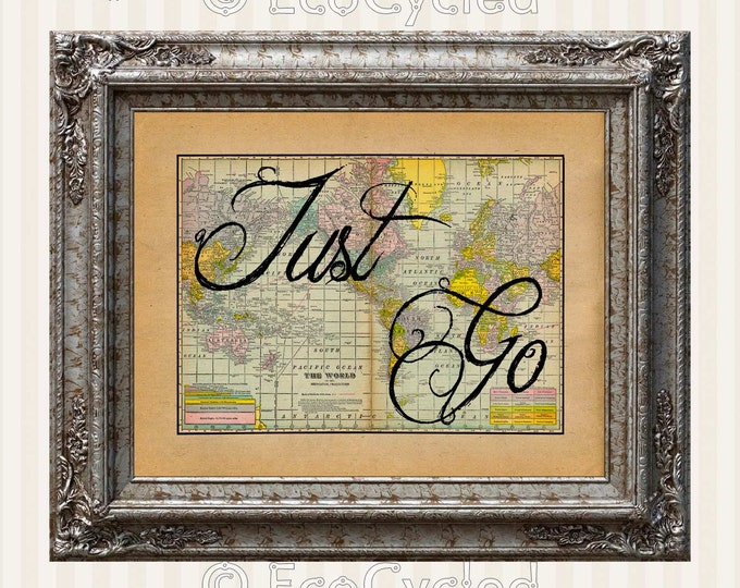 Travel Just Go Inspirational Quote Wanderlust Defined Atlas World Map Print 1920 Antique Map Print full color Giclee Print travel the world