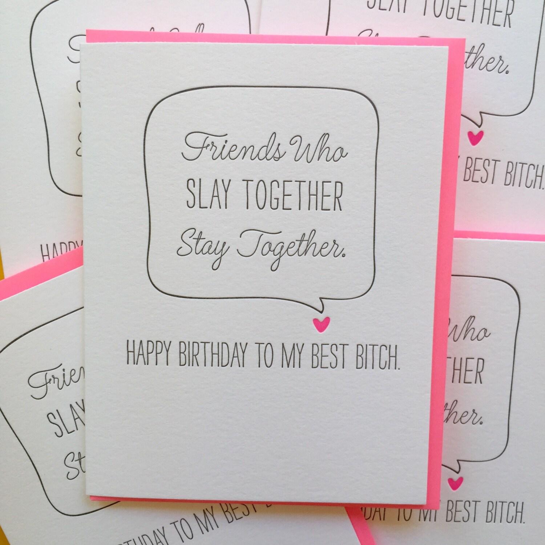Best Friend Birthday card Best Bitch card I Slay Card – Birthday Card Friends
