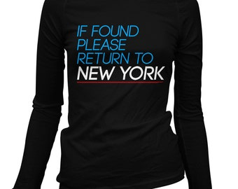 Women's Return to New York Long Sleeve Tee - S M L XL 2x - Ladies' New York City T-shirt, NYC, Brooklyn, Queens, Bronx, Harlem - 2 Colors