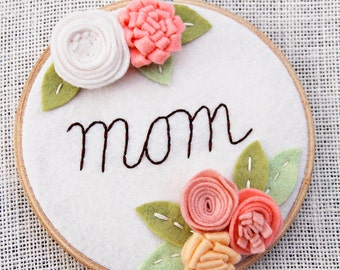 Best Gift for Mom, Felt Flowers, New Mama Gift, Personalized Embroidery, Grandmother Present, Embroidery Hoop Art, Rustic Decor, Mom Cave
