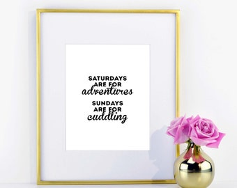 Adventures and Cuddling Print \\ ACD Original Quote