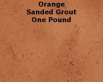 Mosaic Grout 1 Lb. Orange SANDED Grout One Pound