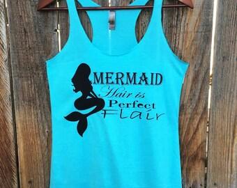 Mermaid Hair is Perfect Flair   Tank Top   Mermaid Shirt   Workout Tank   Gym Shirt   Gym Tank   Silhouette   Nautical Tank   Under The Sea