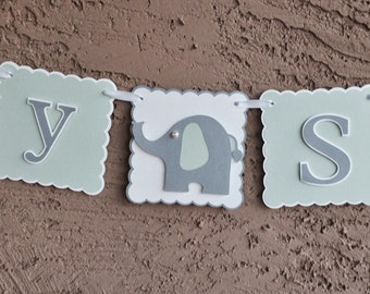 Elephant Baby Shower Banner - Gender Neutral 1 row, New Baby, Party Decoration, mint green, gray and white.