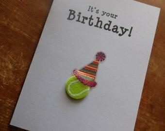 Tennis Birthday Card - Birthday Handmade Greeting Card with tennis ball embellishment