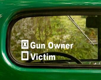 Gun Owner or Victim Decal, Car Decal, 2nd Amendment Sticker, Pro Gun Sticker, Laptop Sticker, Gun Owner Sticker, Vinyl, Car Stickers
