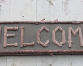 WELCOME twig sign Nature cabin decor Handmade Adirondack wall stick sign