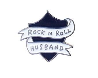 Rock n Roll Husband Enamel Pin
