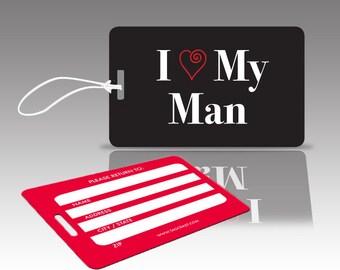 2 I LOVE MY MAN Luggage Tags