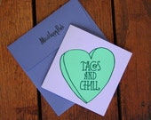 Taco and Chill Card - Blank Inside - Valentine Card
